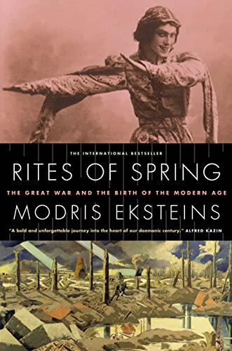 9780307361769: Rites of Spring: The Great War and the Birth of the Modern Age