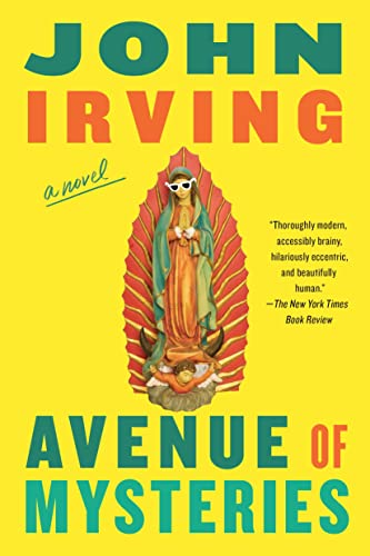 Avenue Of Mysteries (Signed): Irving, John