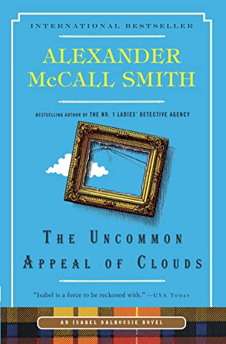 9780307361899: The Uncommon Appeal of Clouds: An Isabel Dalhousie Novel (The Isabel Dalhousie Series)