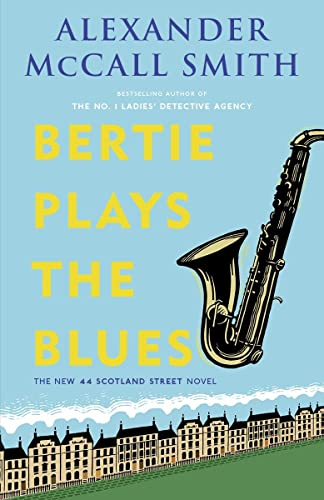 9780307361943: Bertie Plays the Blues: The New 44 Scotland Street Novel (The 44 Scotland Street Series)