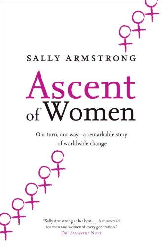 9780307362599: Ascent of Women: A New Age Is Dawning for Every Mother's Daughter