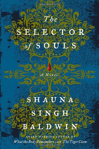 The Selector of Souls, a Novel (Signed copy)