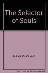 9780307362940: The Selector of Souls