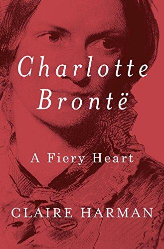 9780307363190: Charlotte Brontë: A Fiery Heart