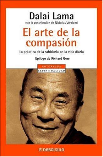 9780307376350: El arte de la compasión (Spanish Edition)