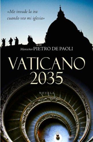 9780307376473: Vaticano 2035 (Spanish Edition)