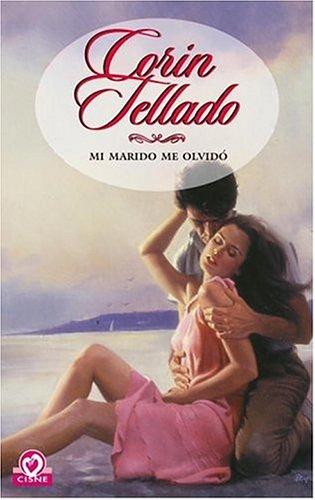 9780307376510: Mi Marido Me Olvido (Coleccion Cisne)