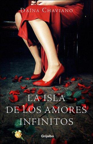 9780307376541: Isla de los amores infinitos