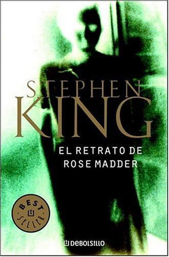 9780307376589: El retrato de Rose Madder (Spanish Edition)