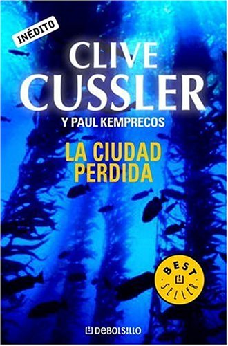 9780307376640: La Ciudad Perdida/ Lost City: A Kurt Austin Adventure (The Numa Files)