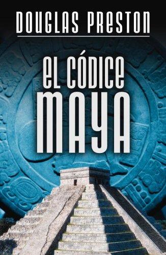9780307376671: EL Códice Maya (Spanish Edition)