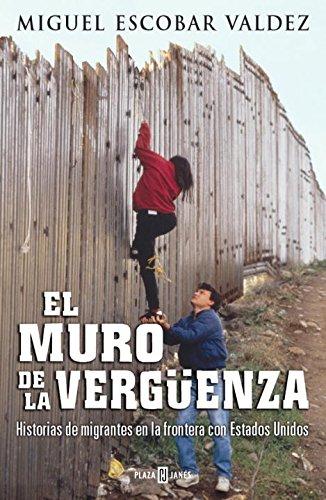 9780307376770: El muro de la vergüenza (Spanish Edition)