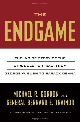 9780307377227: The Endgame: The Inside Story of the Struggle for Iraq, from George W. Bush to Barack Obama