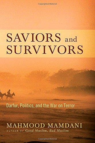 9780307377234: Saviors and Survivors: Darfur, Politics, and the War on Terror
