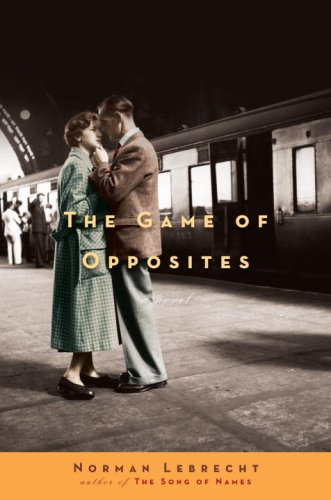 9780307377258: The Game of Opposites: A Novel