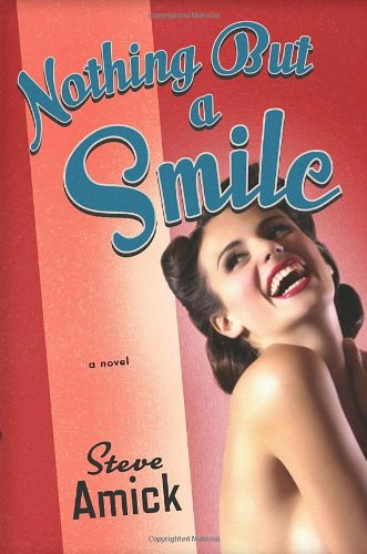9780307377364: Nothing but a Smile: A Novel
