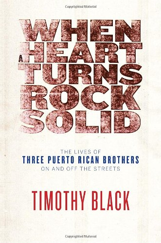 9780307377746: When a Heart Turns Rock Solid: The Lives of Three Puerto Rican Brothers On and Off the Streets