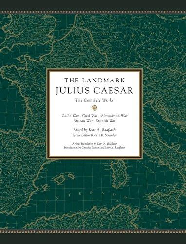 9780307377869: The Landmark Julius Caesar: The Complete Works: Gallic War, Civil War, Alexandrian War, African War, and Spanish War