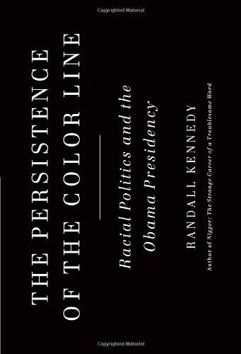 9780307377890: The Persistence of the Color Line: Racial Politics and the Obama Presidency