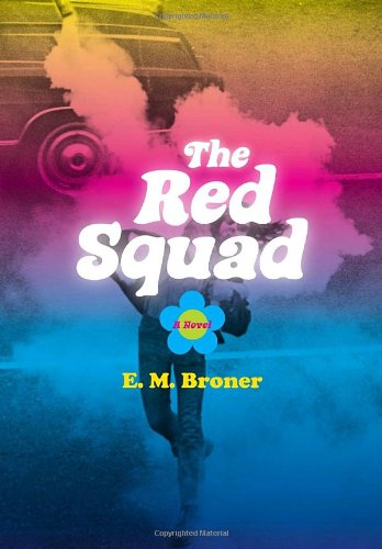 9780307377913: The Red Squad: A Novel