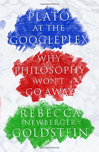 9780307378194: Plato at the Googleplex: Why Philosophy Won't Go Away