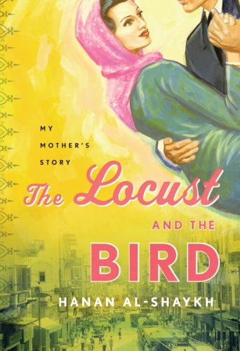 9780307378200: The Locust and the Bird: My Mother's Story