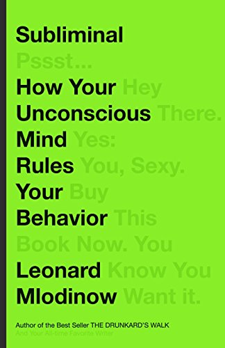 9780307378217: Subliminal: How Your Unconscious Mind Rules Your Behavior