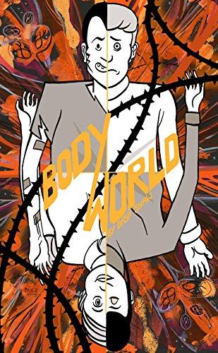 BodyWorld (Signed First Edition): Shaw, Dash