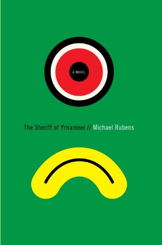 9780307378477: The Sheriff of Yrnameer: A Novel
