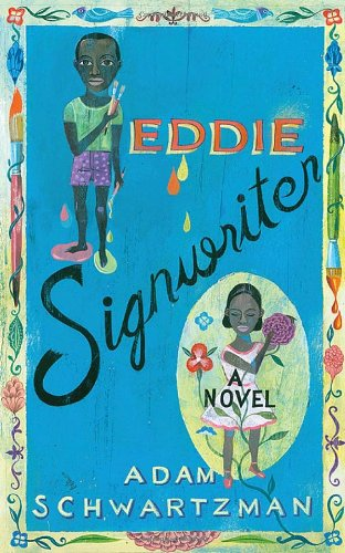 Eddie Signwriter Signed By Author a Novel