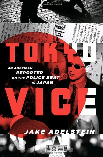 9780307378798: Tokyo Vice: An American Reporter on the Police Beat in Japan