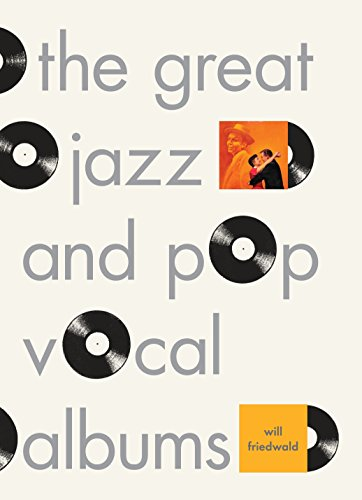 9780307379078: The Great Jazz and Pop Vocal Albums