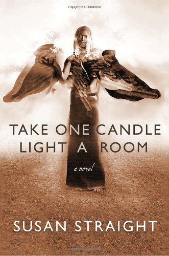 Take One Candle Light a Room: A: Straight, Susan
