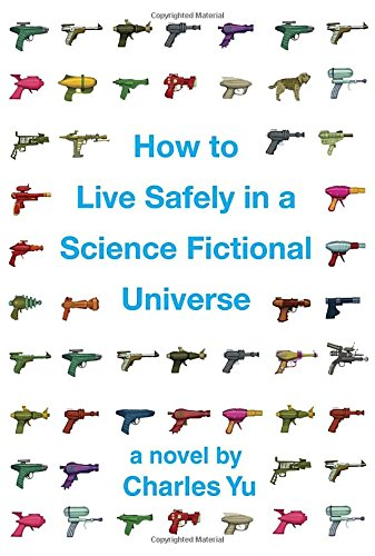 9780307379207: How to Live Safely in a Science Fictional Universe: A Novel