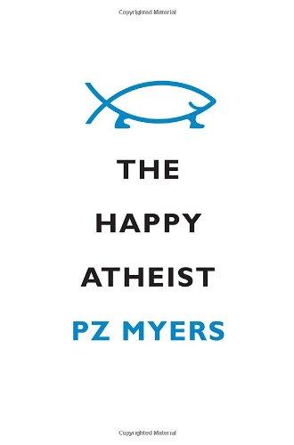 9780307379344: The Happy Atheist
