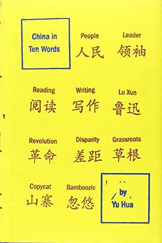 9780307379351: China in Ten Words