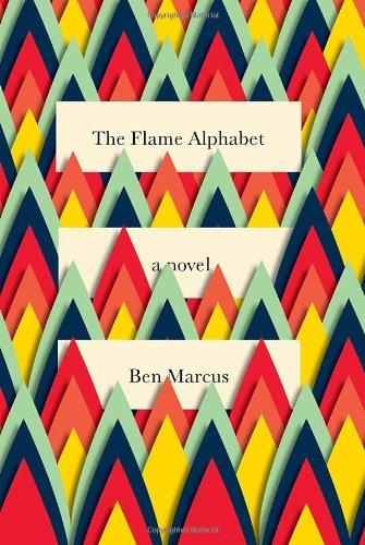 9780307379375: The Flame Alphabet