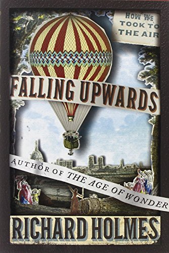 9780307379665: Falling Upwards: How We Took to the Air