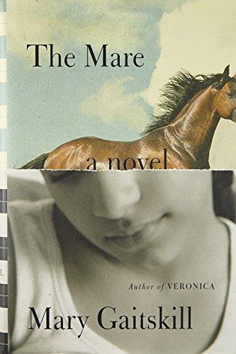 9780307379740: The Mare: A Novel