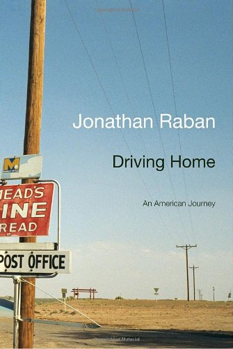 9780307379917: Driving Home: An American Journey