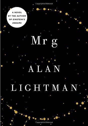 9780307379993: Mr g: A Novel About the Creation