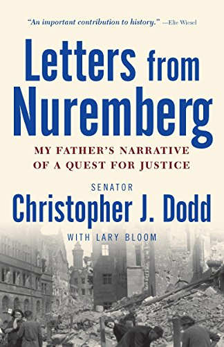 9780307381170: Letters from Nuremberg: My Father's Narrative of a Quest for Justice