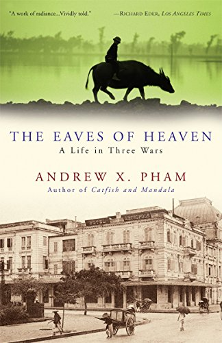 9780307381217: The Eaves of Heaven: A Life in Three Wars