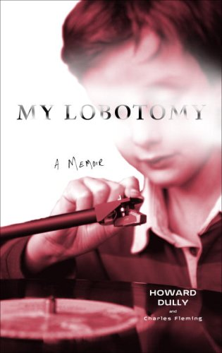 9780307381262: My Lobotomy
