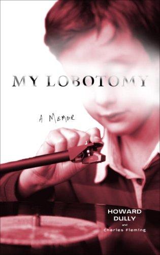 9780307381262: My Lobotomy