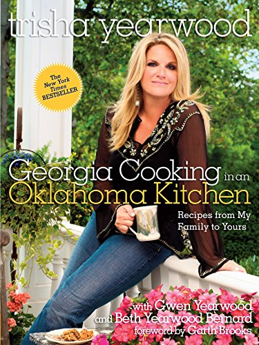 9780307381378: Georgia Cooking in an Oklahoma Kitchen: Recipes from My Family to Yours