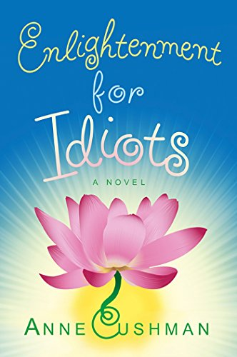 9780307381651: Enlightenment for Idiots: A Novel