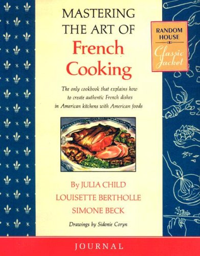 9780307381927: Mastering the Art of French Cooking Journal