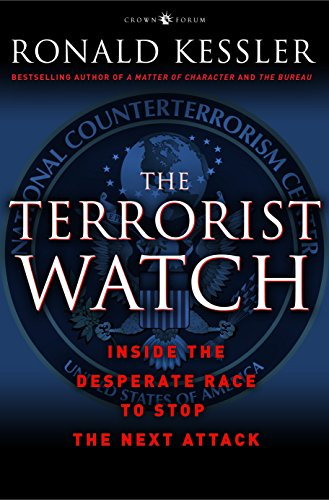 9780307382146: The Terrorist Watch: Inside the Desperate Race to Stop the Next Attack
