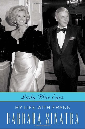 Lady Blue Eyes: My Life with Frank (Signed)